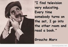 Television quote - Groucho Marx