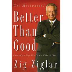better than good zig ziglar this guys cool!