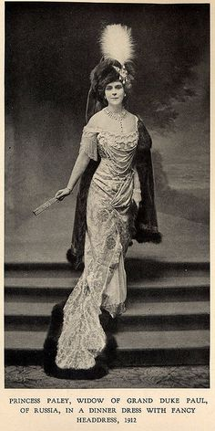 """1912 Princess Paley in House of Worth gown.  From the book """"A Century of Fashion"""" by Jean-Philippe Worth, 1928"""