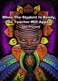Zen Proverb.  Teaching. Teachers