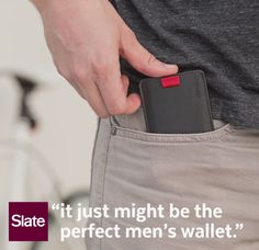 """The slimmest, most practical wallet you'll find"" –Slate 