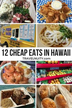 12 of the best cheap eats that you have to try in Hawaii, from food trucks to farmers markets to shops that have been serving up the same speciality for decades!