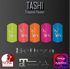 TASHI Tropical Flower | The second round at  FABULOUS! Your shopping experience organized by MISS SL Organization just began  For this event we are releasing 3 new items  3.- TASHI Tropical Flower is a nail polish set compatible with SLink, Belleza, Maitreya and Omega   This event is from August 15th until September 5th and the landmark to go is  maps.secondlife.com/secondlife/Disco%20Italy/170/130/176
