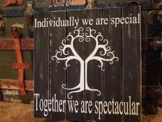 "Pallet sign ""Individually we are special. Together we are spectacular. Family Reunion Shirts, The Reunion, Family Reunions, Reunion Quotes, Family Get Together, Pallet Signs, Wood Signs, Pallet Boards, We Are Family"