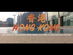 Hong Kong | Street Food & Lost Most Of My Footage