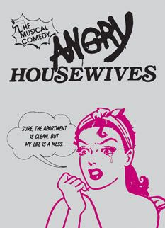 26 best musicals with a majority of roles for women images on come see angry housewives at paradise theatre in gig harbor march fandeluxe Image collections