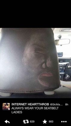 This warning to always wear your seatbelt: