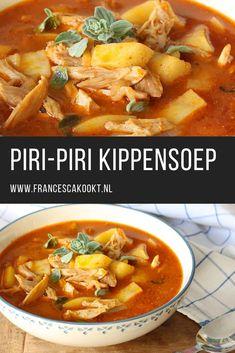 Piri-piri kippensoep – Amazing World Food and Recipes Low Carb Recipes, New Recipes, Soup Recipes, Dinner Recipes, Healthy Recipes, Piri Piri, Good Food, Yummy Food, Fun Baking Recipes