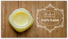 All Natural Belly Balm Recipe for a Happy Pregnant Belly