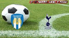 Prediksi Colchester United vs Tottenham Hotspur 30 Januari 2016