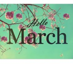 Hello March Images and Quotes. March Baby, March Month, March 2013, March 1st, Bonjour Mars, Hello March Quotes, March Images, Rune Reading, Card Reading