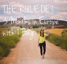 The Rule of 7: How to Pack for Europe for 3 Months in 1 Bag