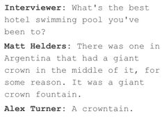 Alex Turner on his pun game ladies and gentlemen Arctic Monkeys, Monkey Memes, Nirvana Songs, Writing Lyrics, Monkey 3, The Last Shadow Puppets, Alex Turner, Music Heals, Indie Music