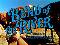 Bend of the River (Universal International, 1952)