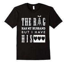 Men's The Rig Has My Husband I Have His Heart Oilfield Wi... https://www.amazon.com/dp/B01H5WJS1M/ref=cm_sw_r_pi_dp_yA0yxb02WJE2Q