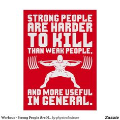 Workout - Strong People Are Harder To Kill Poster