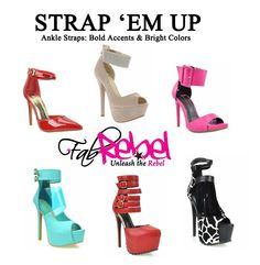 Unleash the REBEL in you with these Fabulous Ankle Strap Heels with Bold Accents and Bright Colors!