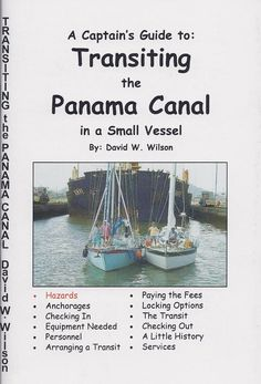 A Captain's Guide to: Transiting the Panama Canal in a Small Vessel