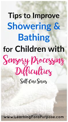 Tips to Improve Showering and Bathing for Children with Sensory Processing Difficulties - Learning For A Purpose Autism Sensory, Autism Activities, Autism Resources, Sensory Activities, Sensory Play, Sensory Diet, Sensory Issues, Sensory Disorder, Sensory Processing Disorder Treatment