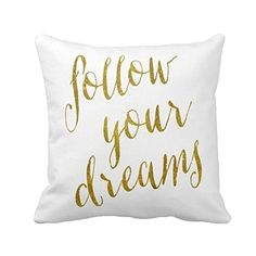 Follow Your Dreams 18 x 18 Pillow Cover