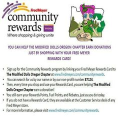 Have you linked your Fred Meyer's Rewards Card to The Modified Dolls Oregon Chapter yet? Just follow the steps below! It's an easy way to show your support and don't worry, you get to keep your rewards too! #ModifiedDolls #oregondolls #SupportingCharities #FredMeyer #CommunityReward
