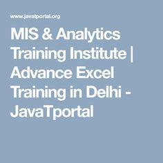 MIS & Analytics Training Institute   Advance Excel Training in Delhi - JavaTportal