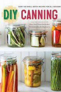 I like this is small batch instead of mass canning. Step-by-Step Canning Recipes for Bold, Fresh Flavors All Year Long Preserve nature's bounty and enjoy seasonal ingredients throughout the year with over one hundred water-bath and pressure canning rec Pressure Canning Recipes, Canning Tips, Home Canning, Pressure Cooker Recipes, Pressure Cooking, Canning Supplies, Canned Food Storage, Chutney, Cooking Recipes