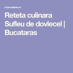 Reteta culinara Sufleu de dovlecel   Bucataras