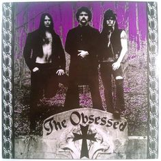 Obsessed - The Obsessed