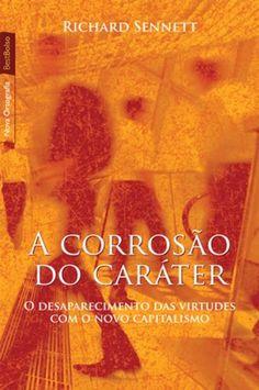 CORROSAO DO CARATER, A - O DESAPARECIMENTO