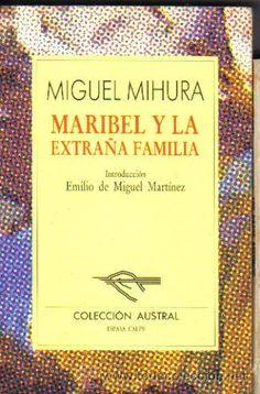 Maribel y la extraña familia. Voy a proponerla para leer este año en Cuarto de ESO.