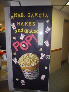 Teacher appreciation Door decorating ideas - Mrs ___ makes grade POP Teacher Door Decorations, School Decorations, School Themes, School Ideas, Popcorn Theme Classroom, Classroom Themes, Classroom Door, Movie Classroom, 2nd Grade Teacher