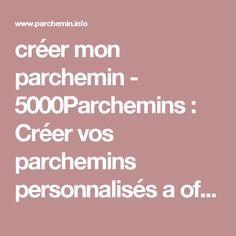 créer mon parchemin - 5000Parchemins : Créer vos parchemins personnalisés a offrir a vos amis Fête des grands-pères