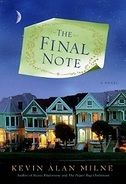 The Final Note by Kevin A. Milne - best book I've read in a long time.