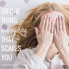 """Do one thing every day that scares you."" -Eleanor Roosevelt ---- Inspiring Quotes to Celebrate Women's History Month"