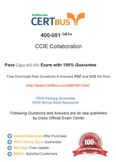 CertBus 400-051 Free PDF&VCE Exam Practice Test Dumps Download - Real Q&As | Real Pass | 100% Guarantee! 400-051 Dumps, 400-051 Exam Questions, 400-051 New Questions, 400-051 PDF, 400-051 VCE, 400-051 braindumps, 400-051 exam dumps, 400-051 exam question, 400-051 pdf dumps, 400-051 Practice Test, 400-051 study guide, 400-051 vce dumps  http://www.certbus.com/400-051.html
