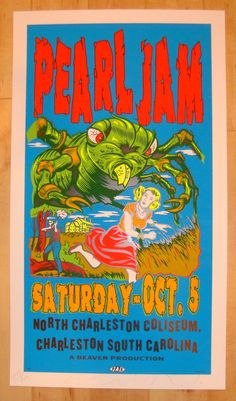 Pearl Jam 1996 Charleston concert poster by TAZ.  What's not to like about this one!