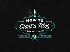 How To Start A Blog by Joe White