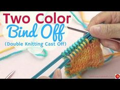Double Sided Bind Off -  Double Side Knitting Cast Off - Two Color Bind Off - YouTube