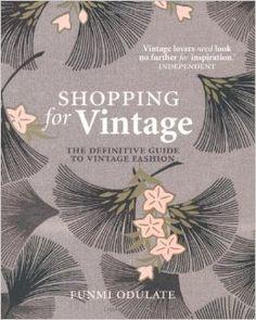 Shopping for Vintage: Amazon.co.uk: Funmi Odulate: 9781844005901: Books