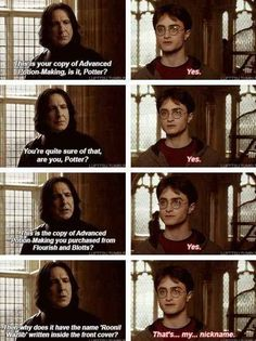 "Or when he tried to convince Snape ""Roonil Wazlib"" was his nickname."