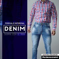9bd0340ac8bf0 Úsalos todos los días...¡EL DENIM ESTA DE MODA!  modamasculina  hombre   petrolizadoMan  denim  jeans  colombia  jeanscolombianos   colombianocompracolombiano
