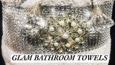 Glam DIY  Bathroom Towels | DIY Upcycle Towels