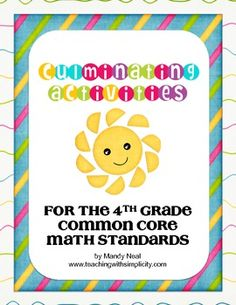Are you looking for activities to fill in the remainder of the school year or even for summer school?  Culminating Activities for the Fourth Grade Common Core Standards contains 50 activities aligned to the Common Core.  The pack includes a culminating task and 9 activities for each domain. $