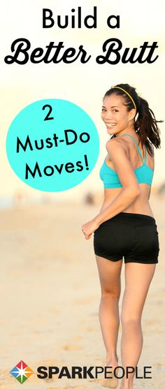 Shape up your rear view with these two simple moves! Definitely adding these to my routine! | via @SparkPeople #fitness #workout #exercise