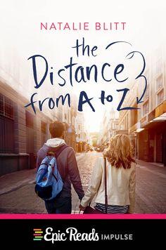 THE DISTANCE FROM A TO Z by Natalie Blitt | YA Contemporary | January 12, 2016