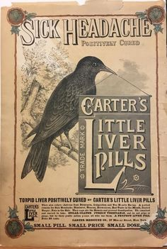 Victorian Adverts Carter's Little Liver Pills - Torpid Liver - Source : Illustrated London News/The Graphic Date : 1890 Size : x inches (roughly Notes : Keywords : medicine, cure, remedy, remedies, tonic Vintage Labels, Vintage Ephemera, Vintage Ads, Vintage Posters, Vintage Bottles, Vintage Designs, Vintage Antiques, Vintage Newspaper, Newspaper Design