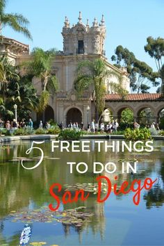 Balboa Park is one of the Fun and Free Things to do in San Diego with Kids | California with kids