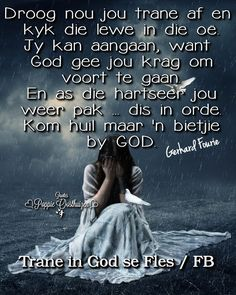 Christian Art, Christian Quotes, Beautiful Family, Beautiful Words, Lekker Dag, Afrikaanse Quotes, Then Sings My Soul, My Heart Aches, Goeie More