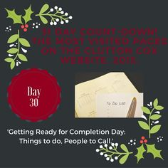 Day 30 of out 31 Day Countdown! Getting ready for completion day!